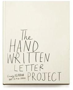 The Hand Written Letter Project.
