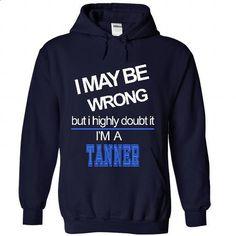 Tanner - #sweatshirt kids #sweatshirt upcycle. CHECK PRICE => https://www.sunfrog.com/Names/Tanner-2976-NavyBlue-21242845-Hoodie.html?68278