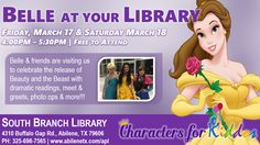 Join us at the South Branch Library and meet Belle and some surprise guests in honor of Beauty and the Beast which opens on March 17th.