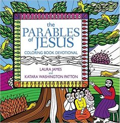 Visit Create With Joy Through January 2017 For A Chance To Win The Parables Of Jesus Coloring Book Devotional