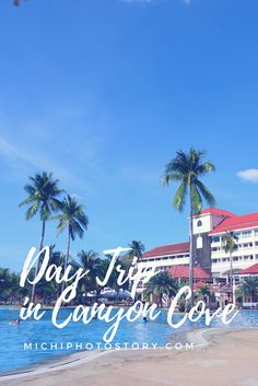 Day Trip in Canyon Cove Resort  Batangas Resort | Day Trip | Beach in the Philippines