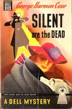 """Davy Crockett's Almanack of Mystery, Adventure and The Wild West: Forgotten Books: Flash Casey 519, Sam Spade 230 -or- """"Silent Are the Dead"""" by George Harmon Coxe"""