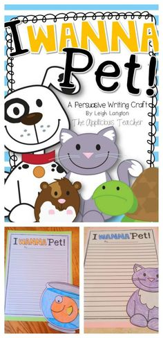 Persuasive Writing Pets- love this idea for introducing persuasive writing-so High interest!
