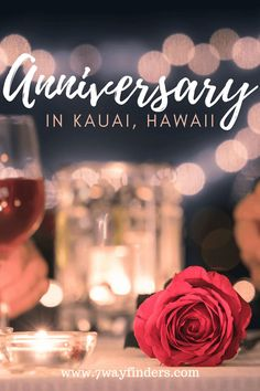 Family Travel Spending Our Anniversary In Kauai - 7 Wayfinders