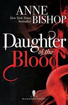 Daughter of the Blood (The Black Jewels Trilogy Book 1) by Anne Bishop, http://www.amazon.co.uk/dp/B00HEG6UJ8/ref=cm_sw_r_pi_dp_a8Enwb0V9E6MX