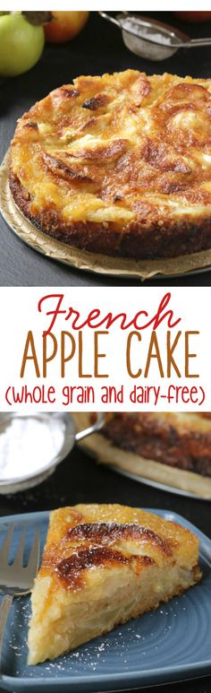 French Apple Cake made healthier! {100% whole wheat}