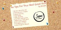 Ten Tips For Great Hires. #Hiring #HR #Recruitment