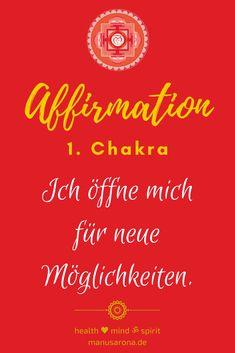 Ich öffne mich für neue Möglichkeiten   positive affirmation wurzelchakra 1. Chakra muladhara rootchkra chakrs chakren chakabalancing chakrahealing offenheit einladen yoga meditation selbstliebe  selfcare selflove intuition chakrayoga chakrameditation chakrasystem mantra Muladhara Chakra, Think Positive Thoughts, Yoga Meditation, Intuition, Mantra, Law Of Attraction, Affirmations, Healing, Mindfulness