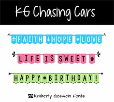 KG Chasing Cars Font- Free for personal use.  Please pay for commercial use.