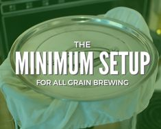 You don't always need lots of equipment to brew all grain beer. Using the minimum and most basic equipment can make home brewing a lot easier. recipes homebrew all grain Brewing Recipes, Homebrew Recipes, Beer Recipes, Coffee Recipes, Make Beer At Home, How To Make Beer, Home Brewery, Home Brewing Beer, Brew In A Bag