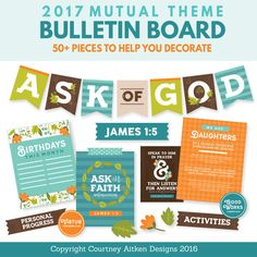 2017 Mutual Theme Bulletin Board Printables! Perfect for our Young Women Bulletin Board!