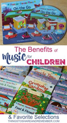 The Benefits of Music for Children & Favorite selections including: Mother Goose Time CD's, Music with Nancy, Super Simple Learning, Barefoot Books, Jim Gill, The Learning Station, Raffi and Laurie Berkner.