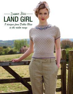 Land Girl Pattern Booklet : Debbie Bliss Patterns : Designer Yarns