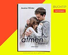 Bis du wieder atmest - kostenlos auf Kindle Edition Kindle, Baseball Cards, Romance Books, Knowledge