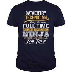 Awesome Tee For Data Entry Technician T-Shirts, Hoodies (22.99$ ==► Order Here!)