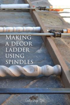 The steps to make a decorative ladder. This one hold DIY projects at Country Design Style. Great to hold blankets, towels in the bathroom, or a wreath at the front door. #decorativeladder #DIYladder #blanketladder