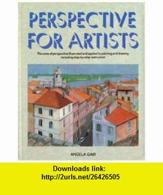 Perspective for Artists (9780517683583) Angela Gair , ISBN-10: 051768358X  , ISBN-13: 978-0517683583 ,  , tutorials , pdf , ebook , torrent , downloads , rapidshare , filesonic , hotfile , megaupload , fileserve