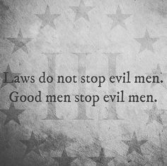 """This goes right along with """"All it takes for evil to exist is for good men to do nothing"""""""