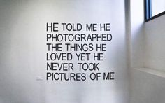 """""""Did you just take a picture of me?"""" """"...I photograph things I love."""""""