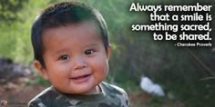 Share a smile today. Partnership With Native Americans Native American Indians, Native Americans, American Indian Quotes, Native Quotes, Indian Philosophy, Passionate People, I Feel Good, Always Remember, Wisdom Quotes