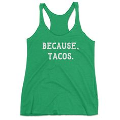 You don't need to explain yourself any more when you're wearing this super soft vintage tri-blend tank top. You are sweating it out so that you can crush it on taco tuesday...or wednesday...thursday..