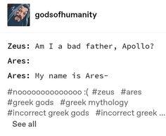Greek Mythology Humor, Greece Mythology, Greek And Roman Mythology, Greek Gods, Greek Memes, Funny Greek, Achilles And Patroclus, Roman Gods, Legends And Myths