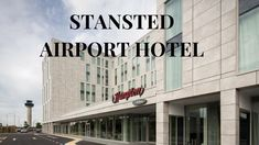 HAMPTON BY HILTON STANSTED AIRPORT – TraveladdictUK