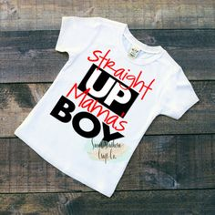 FREE SHIPPINGStraight Up Mama's Boy Boys by SweetSouthernCraftCo