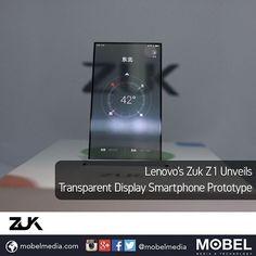 #Lenovo's #Zuk Z1 Unveils Transparent Display #Smartphone Prototype