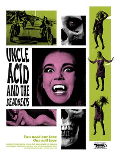 #Gigposter for Uncle Acid And The Deadbeats by Haunt Love.