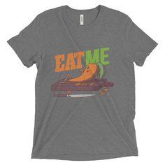 Eat Me - Short Sleeve Tri-Blend T-Shirt