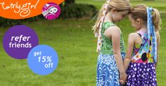 Refer a friend and you BOTH get 15% off.  Click here. #TwirlyGirl
