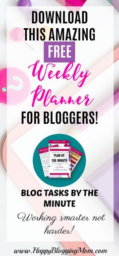 Find it hard to get things done with your blog? Download the AMAZING weekly planner created for bloggers! Plan your blog tasks by the minute! Click here to download for FREE!