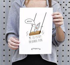 http://www.cosasderegalo.com/products/lamina-original-me-lo-paso-pipa