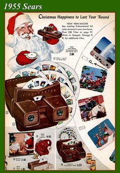 1955 Sears, Santa and Viewmaster.  My friend had one and I would spend hours looking through it.