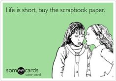 Yes do it!!!  Buy the scrapbook paper!  http://lovetostamp.ctmh.com