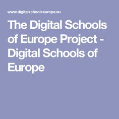 The Digital Schools of Europe Project - Digital Schools of Europe