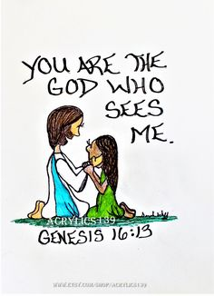 """She gave this name to the LORD who spoke to her: ""You are the God who sees me,"" for she said, "" I have now seen the one who sees me."" Genesis 16:13 (Scripture doodle of encouragement, Bible art Journaling, Bible Study, Devotional, Sunday School, Children's Church, Youth Group, VBS, Women's Ministry, Women's Retreat)"