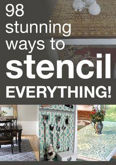 98 stunning ways to stencil EVERYTHING!