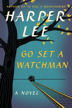 "The book cover of Harper Lee's 'Go Set a Watchman' is here! Amidst all of the waiting and excitement for Harper Lee's upcoming book ""Go Set a Watchman,"" publisher HarperCollins has recently released. New Books, Good Books, Books To Read, Harper Lee Books, Ernst Hemingway, Go Set A Watchman, Book Libros, Atticus Finch, To Kill A Mockingbird"