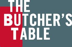 The Butcher's Table opening July 2016