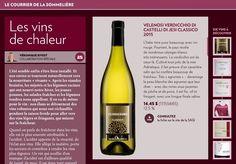 Les vins de chaleur - La Presse+
