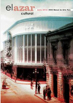 Junio. XVIII Bienal de Arte Paiz. Una de las sedes el remozado Cine Lux que meses después acogería al Centro Cultural de España. http://www.elazarcultural.blogspot.com/2012/05/xviii-bienal-de-arte-paiz.html
