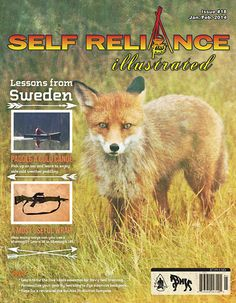 Self Reliance Illustrated Issue 18 now available! The winter issue includes articles on cold weather paddling, a trip to Sweden, tracking and more.