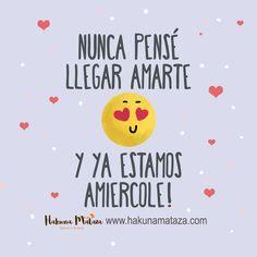 Nunca pensé llegar amarte ...! #SanValentin esta en www.hakunamataza.com  #Amor #Regalos #RegalosPersonalizados #TazasPersonalizadas #Frase #Humor #Diseño #Hakunamataza