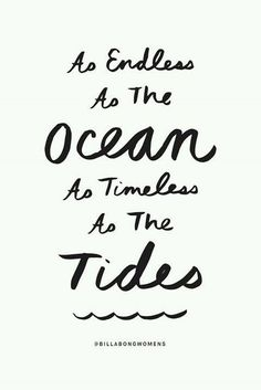 "Wedding Quotes : Love quote idea - ""As endless as the ocean as timeless as the tides"" - Cute Quotes Sea Quotes, Cute Quotes, Words Quotes, Wise Words, Beach Love Quotes, Beach Quotes With Friends, Seaside Quotes, Cute Summer Quotes, Happy Place Quotes"