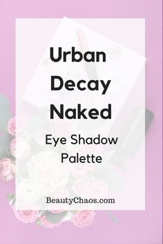 REVIEW: Urban Decay Naked Eye Shadow Palette