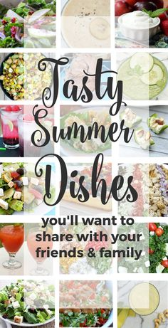 Tasty Summer Dishes