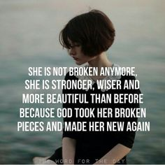 Jesus takes brokenness aside and makes it beautiful:)