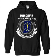 Monrovia - INDIANA, Its Where My Story Begins - #groomsmen gift #gift amor. CHEAP PRICE => https://www.sunfrog.com/States/Monrovia--INDIANA-It-Black-Hoodie.html?68278